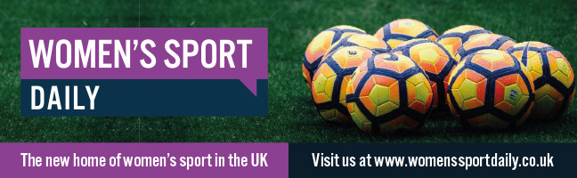 Women's Sport Daily - The new home of women's sport in the UK